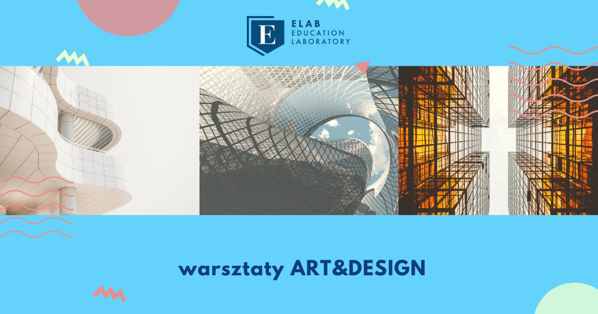 Warsztaty Art&Design