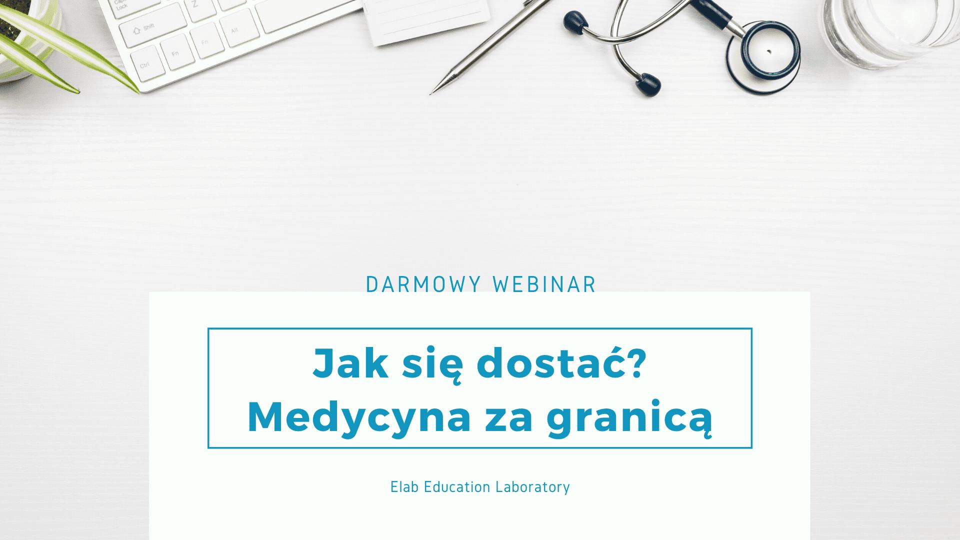 webinar studiuj medycynę