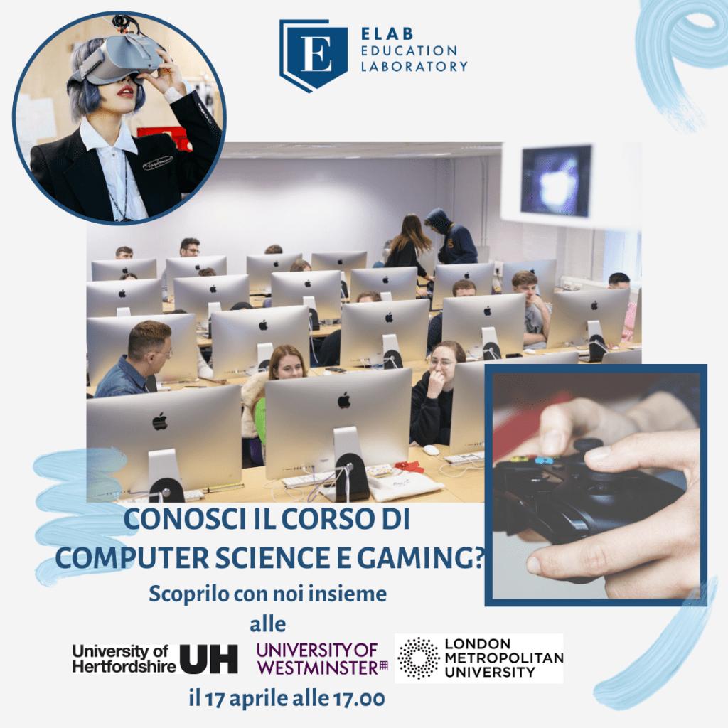 Scopri Gaming e Computer Science. Registrati all'evento il 17 aprile