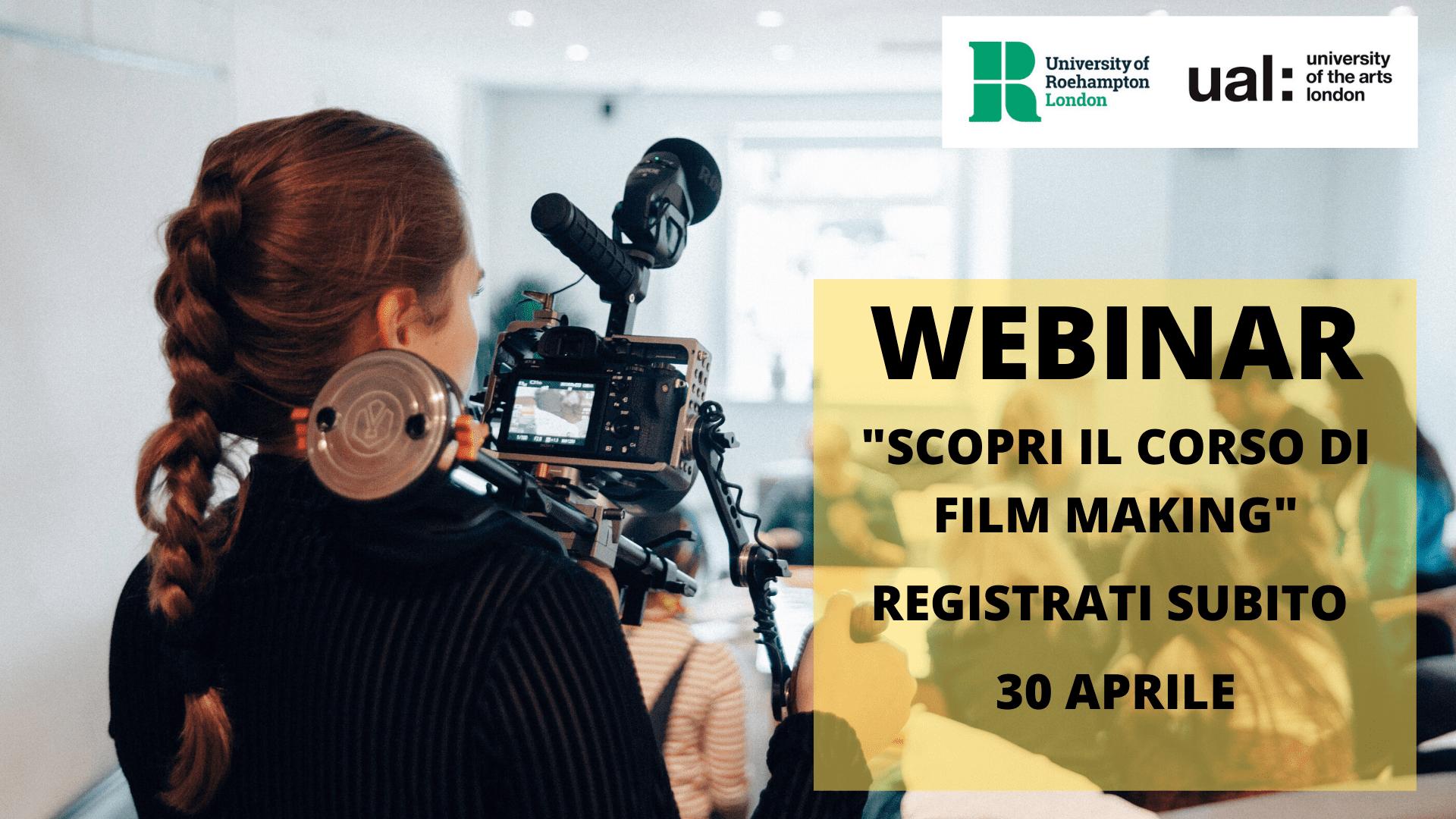Scopri Film Making, registrati all'evento online il 30 aprile
