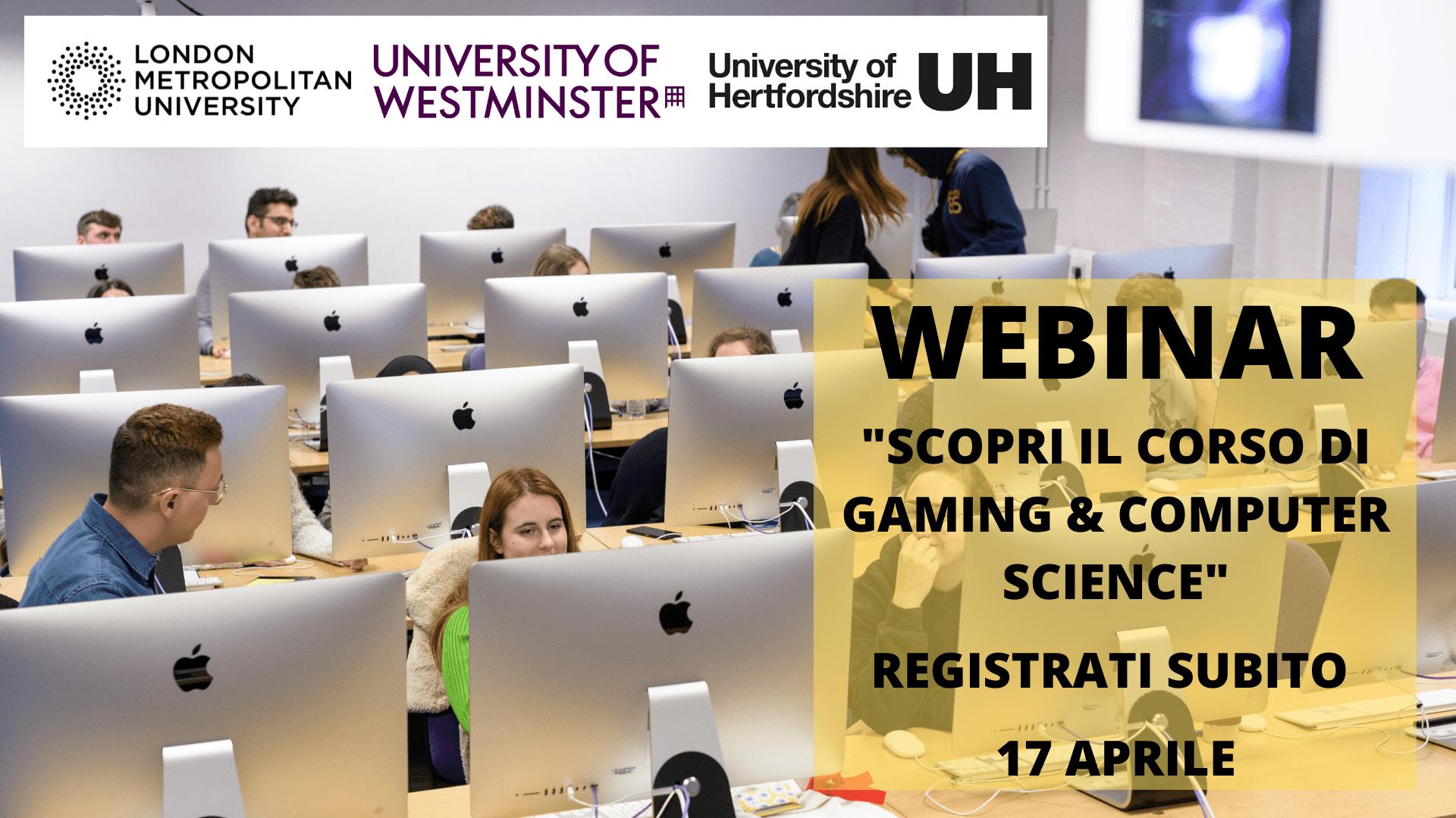 Scopri Gaming e Computer Science. Studenti in aula. Registrati il 17 aprile, London Metropolitan University, University of Westminster, Hertfordshire University